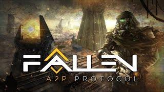 """Обзор игры - Fallen """"A2P Protocol"""""""