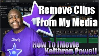 How To iMovie: Remove Clips From My Media Section