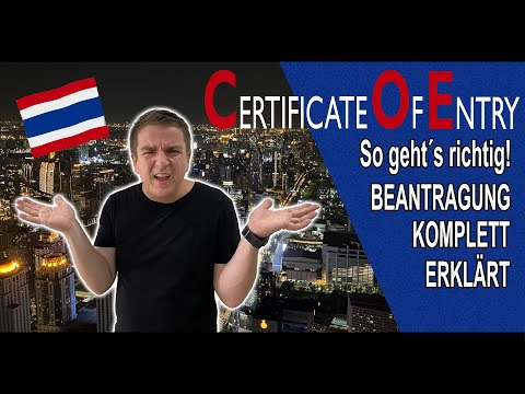 COE Certificate of Entry für Thailand RICHTIG beantragen! - YouTube