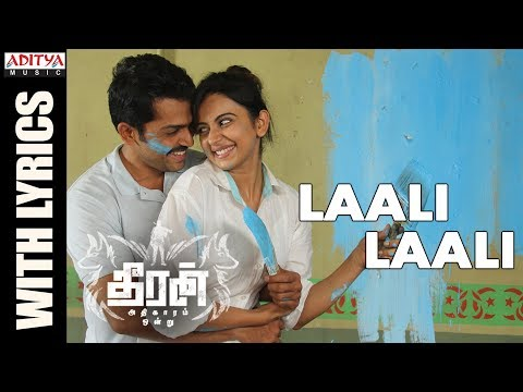 Download Laali Laali Song With Lyrics || Theeran Adhigaaram Ondru Movie || Karthi, Rakul Preet || Ghibran HD Mp4 3GP Video and MP3