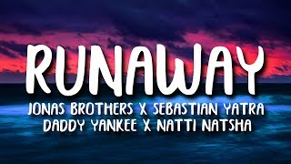 Sebastian Yatra, Daddy Yankee, Jonas Brothers   Runaway (LetraLyrics) Ft. Natti Natasha