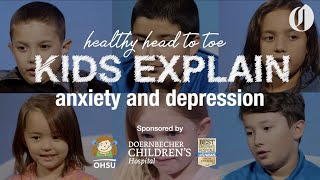 Anxiety and depression in kids: Healthy Head to Toe