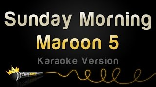 Maroon 5 - Sunday Morning (Karaoke Version)