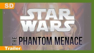 Trailer of Star Wars: Episode I - The Phantom Menace (1999)
