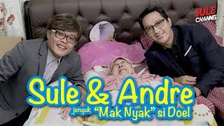 "SULE & ANDRE Jenguk ""Mak Nyak"" si Doel"