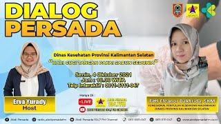 Dialog Persada – Senin 04 Oktober 2021