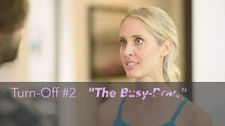 Avoid These 4 Turnoffs to Attract the Man You Want (Matthew Hussey, Get The Guy)