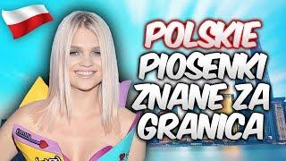 Polskie Piosenki, Które Są Znane Za Granicą!