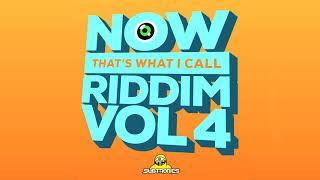 SUBTRONICS • NOW THAT'S WHAT I CALL RIDDIM VOL. 4
