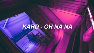 KARD (카드) - 'OH NANA' Easy Lyrics