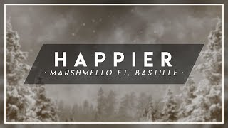 Gambar cover Marshmello ft. Bastille - Happier (Remix) ✘「Advent Calendar Ep.15」