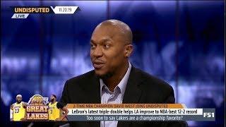 UNDISPUTED   David West SHOCKED LeBron's latest triple-double helps LA improve NBA-best 12-2 record