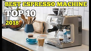 Top 10: Best Espresso Machine For Home