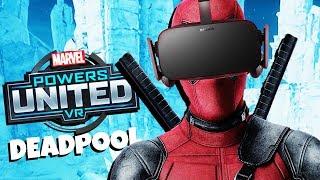 I AM DEADPOOL! - MARVEL Powers United VR Gameplay - Oculus Rift