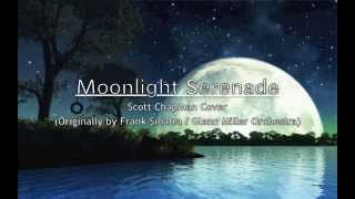 Moonlight Serenade - Frank Sinatra & Glenn Miller Orchestra / Michael Buble - Scott Chapman Cover