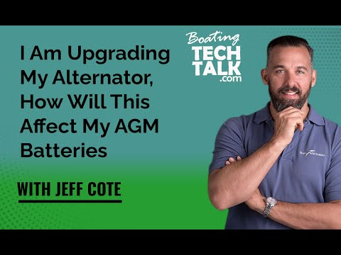 I Am Upgrading My Alternator, How Will This Affect My AGM Batteries?