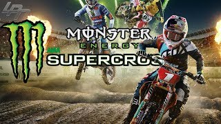 FIRST LOOK Part 1 - MONSTER ENERGY SUPERCROSS THE GAME | Lets Play