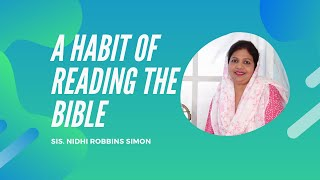 Reading Bible' A Habit by Nidhi Robbins Simon