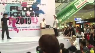 floor killer 2015 - top 16 Jackson Boogie vs Đức Anh popp