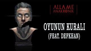 Allame    Oyunun Kuralı (feat. Defkhan)  (Official Audio)
