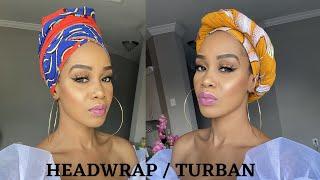 5 QUICK & EASY Headwrap / Turban Tutorials Ankara Styles /tupo1