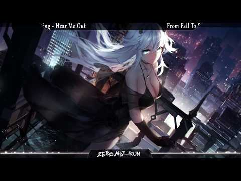 Nightcore - Hear Me Out [From Fall to Spring]