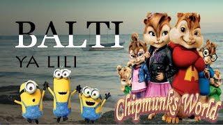 Balti   Ya Lili Feat Hamouda (Chipmunks Cover) بصوت السناجب