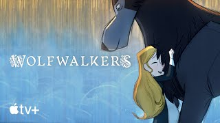 Wolfwalkers — Official Trailer l Apple TV+