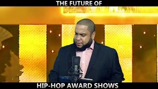 THE FUTURE OF HIP HOP AWARDS SHOWS