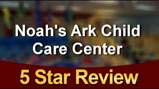 Noah's Ark Child Care Center Reno Outstanding 5 Star Review by Becca E.