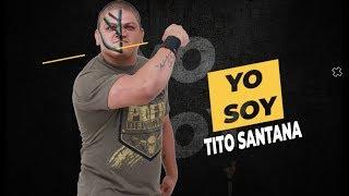 Yo Soy TITO SANTANA | Lucha Libre AAA Worldwide