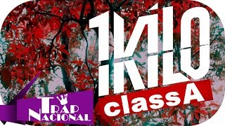 Class A Ft. 1Kilo   Ela Não Curte Mais (Prod. Malive) + Letra