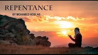 It Is Never Too Late To Repent | Powerful Hadith | Mohamed Hoblos