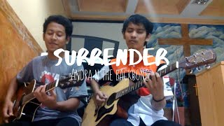 Andra N The Backbone - Surrender (Acoustic Cover)