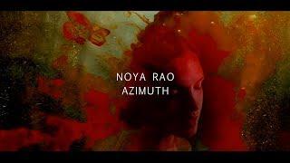 Noya Rao   Azimuth   Teaser Video [Gondwana Records]