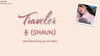 [Han/Rom/Eng]Traveler - 숀 (SHAUN) Lyrics Video