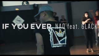 IF YOU EVER  NAO  @this_nao Ft 6LACK @6lack  ONAYRON AGUDELO @onayron @onayronvideos CHOREOGRAPHY