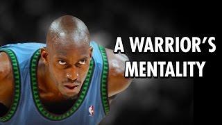 Kevin Garnett - A Warrior's Mentality