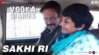 Sakhi Ri | Vodka Diaries | Kay Kay, Raima Sen & Mandira Bedi | Ustad Rashid Khan & Rekha Bhardwaj