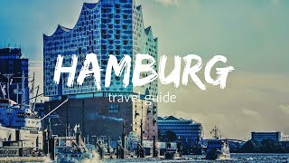 HAMBURG Travel Guide, 5 best places in hamburg germany !!