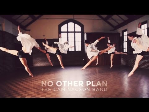 No Other Plan - Cam Nacson (Official Music Video)
