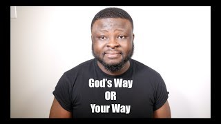 God's Way or Your Way