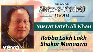 Rabba Lakh Lakh Shukar Manaawa - Nusrat Fateh Ali Khan