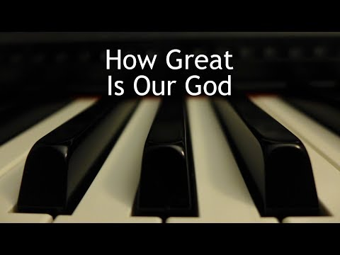 How Great Is Our God - piano instrumental cover with lyrics