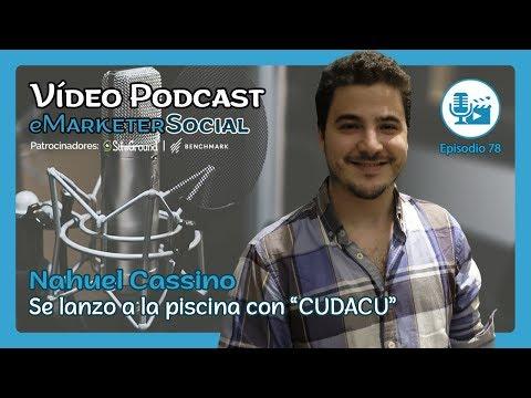 Entrevista a Nahuel Cassino CEO de CUDACU | 078 Vídeo Podcast eMarketerSocial - YouTube
