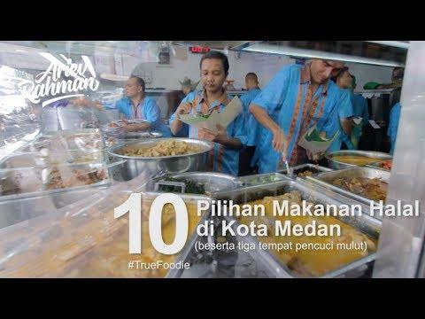 True Foodie - 10 Pilihan Makanan Halal di Kota Medan