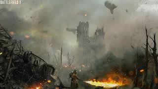 "OST Battlefield 1 - Music Theme #3 (DLC ""Apocalypse"")"