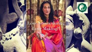 Love Noises during Love Making - By Seema Anand