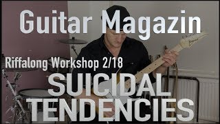 5 great Riffs and solos by SUICIDAL TENDENCIES - GUITAR magazine Riffalong Workshop 2/18
