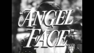 Angel Face 1952 Trailer